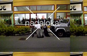nada lokal - Arbeits- und Möglichkeitsraum abseits der kommerziellen oder institutionalisierten Produktionsstätten