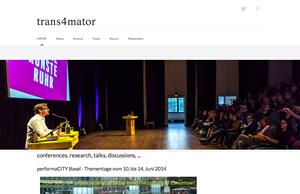 trans4mator kuratiert verschiedene Arten von Events, Symposien, Konferenzen